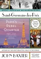 Saint-Germain-des-Pres ebook by John Baxter