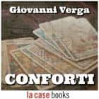 Conforti audiobook by Giovanni Verga