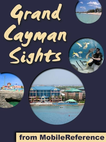 Grand Cayman Sights (Mobi Sights) ebook by MobileReference