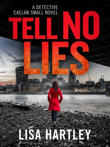Tell No Lies 電子書 by Lisa Hartley