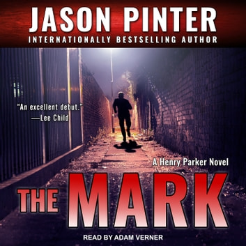 The Mark audiobook by Jason Pinter
