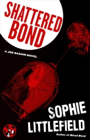 Shattered Bond ebook by Sophie Littlefield