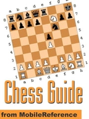 Chess Guide (Mobi Reference) ebook by MobileReference