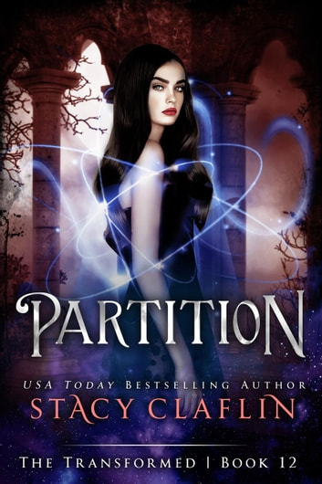Partition - The Transformed, #12 ebook by Stacy Claflin