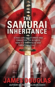 The Samurai Inheritance ebook by James Douglas