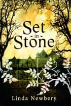 Set In Stone ebook by Linda Newbery