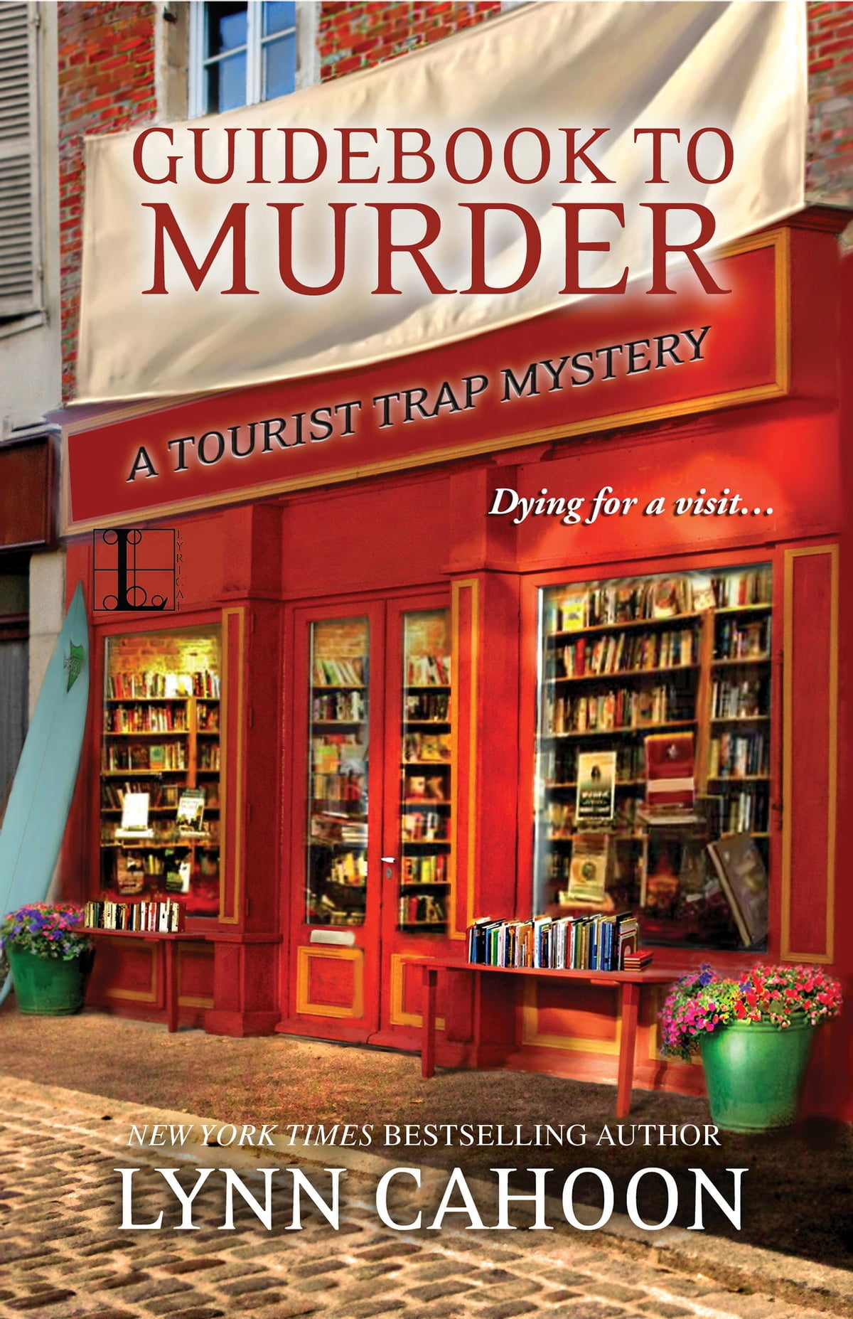 Guidebook To Murder Ebook By Lynn Cahoon  9781601832382  Rakuten Kobo
