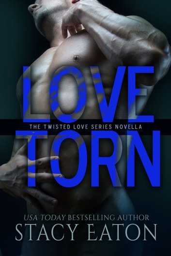 Love Torn ebook by Stacy Eaton,Amy Manemann