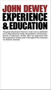 Experience And Education ebook by John Dewey