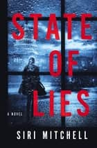 State of Lies ebook by Siri Mitchell
