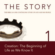 The Story Audio Bible - New International Version, NIV: Chapter 01 - Creation: The Beginning of Life as We Know It audiobook by Zondervan