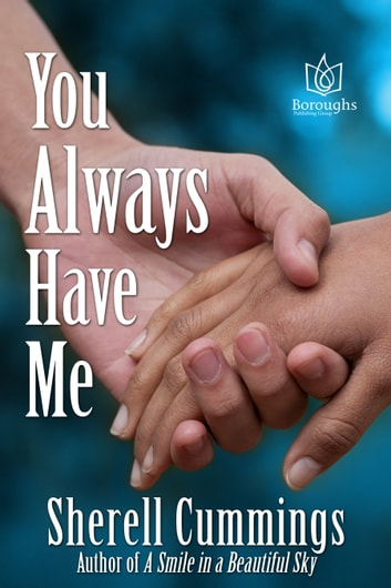 You Always Have Me ebook by Sherell Cummings
