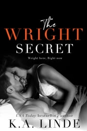 The Wright Secret ebook by K.A. Linde