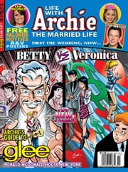 Life With Archie Magazine #3 ebook by Paul Kupperberg, Norm Breyfogle, Andrew Pepoy, Janice Chiang, Joe Rubinstein, Jack Morelli, Glenn Whitmore, Tito Peña