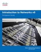 Introduction to Networks v6 Companion Guide ebook by Cisco Networking Academy