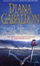 Lord John and the Brotherhood of the Blade ebook by Diana Gabaldon