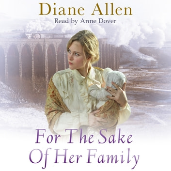 For The Sake of Her Family audiobook by Diane Allen