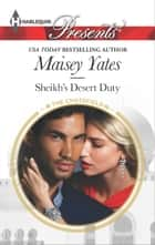 Sheikh's Desert Duty ebook by Maisey Yates