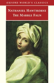 The Marble Faun ebook by Nathaniel Hawthorne,Susan Manning