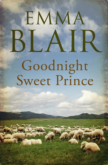 Goodnight, Sweet Prince ebook by Emma Blair
