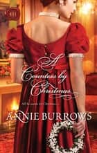 A Countess by Christmas ebook by Annie Burrows