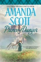 Prince of Danger ebook by Amanda Scott