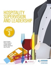 Hospitality Supervision and Leadership Level 3 ebook by Patricia Paskins,Gary Farrelly,Ketharanathan Vasanthan