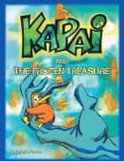 Kapai and the Frozen Treasure ebook by Uncle Anzac