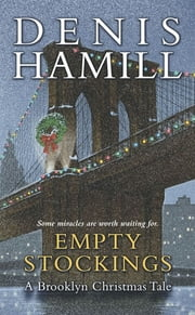 Empty Stockings - A Brooklyn Christmas Tale ebook by Denis Hamill