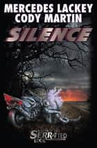 Silence ebook by Mercedes Lackey, Cody Martin