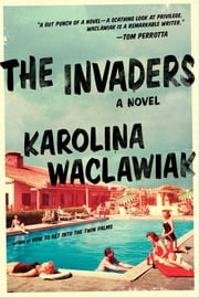 The Invaders ebook by Karolina Waclawiak