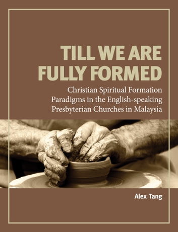 Till We Are Fully Formed ebook by Alex Tang