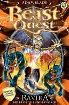 Beast Quest: Ravira Ruler of the Underworld - Special 7 ebook by Adam Blade