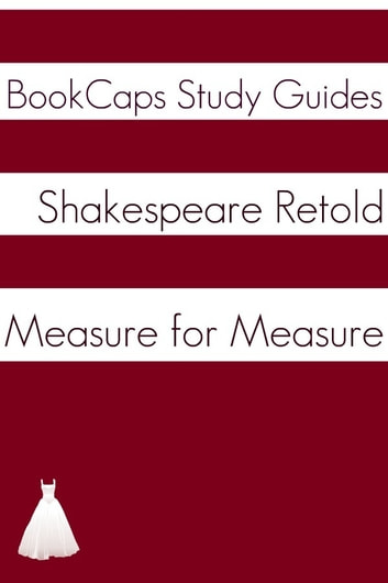 Measure for Measure In Plain and Simple English (A Modern Translation and the Original Version) ebook by BookCaps