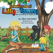 Adventures of Lilly and Tommy - We Are Baking an Apple Pie ebook by Silvia Sarhadian