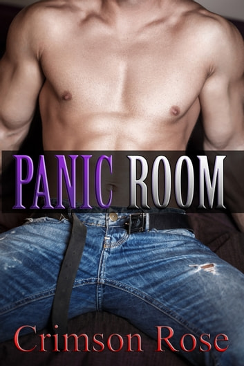 Panic Room ebook by Crimson Rose