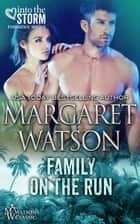 Family on the Run ebook by Margaret Watson