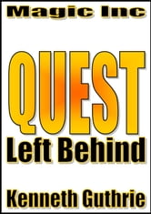 Left Behind (Quest Fantasy Series #1) ebook by Kenneth Guthrie