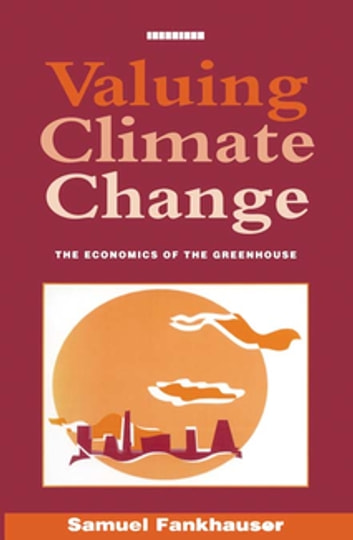 Valuing Climate Change Ebook By Samuel Fankhauser 9781134168378
