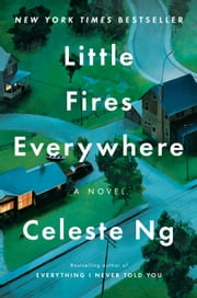 Little Fires Everywhere ebook by Celeste Ng