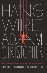 Hang Wire ebook by Adam Christopher