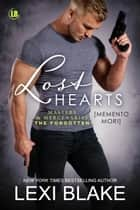 Lost Hearts (Memento Mori) eBook by Lexi Blake