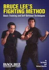 Bruce Lee's Fighting Method - The Complete Edition ebook by Bruce Lee,M. Uyehara
