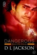 Dangerous ebook by D.L. Jackson