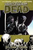 The Walking Dead 14: In der Falle ebook by Robert Kirkman, Charlie Adlard