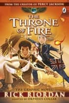 The Throne of Fire: The Graphic Novel (The Kane Chronicles Book 2) 電子書籍 by Rick Riordan