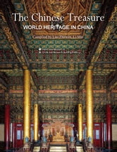 The Chinese Treasure: World Heritage in China ebook by Luo Zhewen Li Min