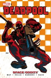 Deadpool Vol. 7: Space Oddity ebook by Daniel Way