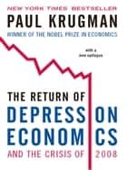 The Return of Depression Economics and the Crisis of 2008 ebook by Paul Krugman