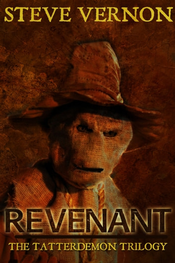 REVENANT - Book One of The Tatterdemon Trilogy ebook by Steve Vernon